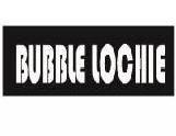 BUBBLE LOCHIE